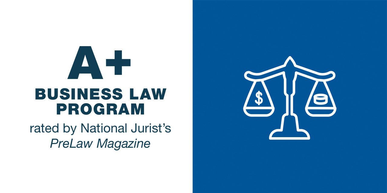 A+ Business Law program rated by National Jurist's PreLaw Magazine