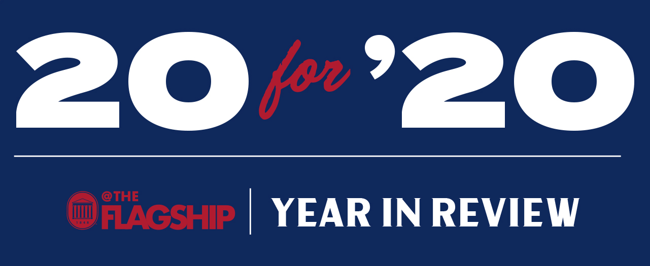 Text says The University of Mississippi 20 for 20. At The Flagship, Year in Review