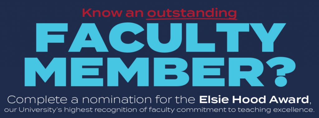 Know an outstanding faculty member? Complete a nomination for the Elsie Hood Award, our University's highest recognition of faculty commitment to teaching excellence. Image links to news article on Ole Miss News with more details and how to submit a nomination.